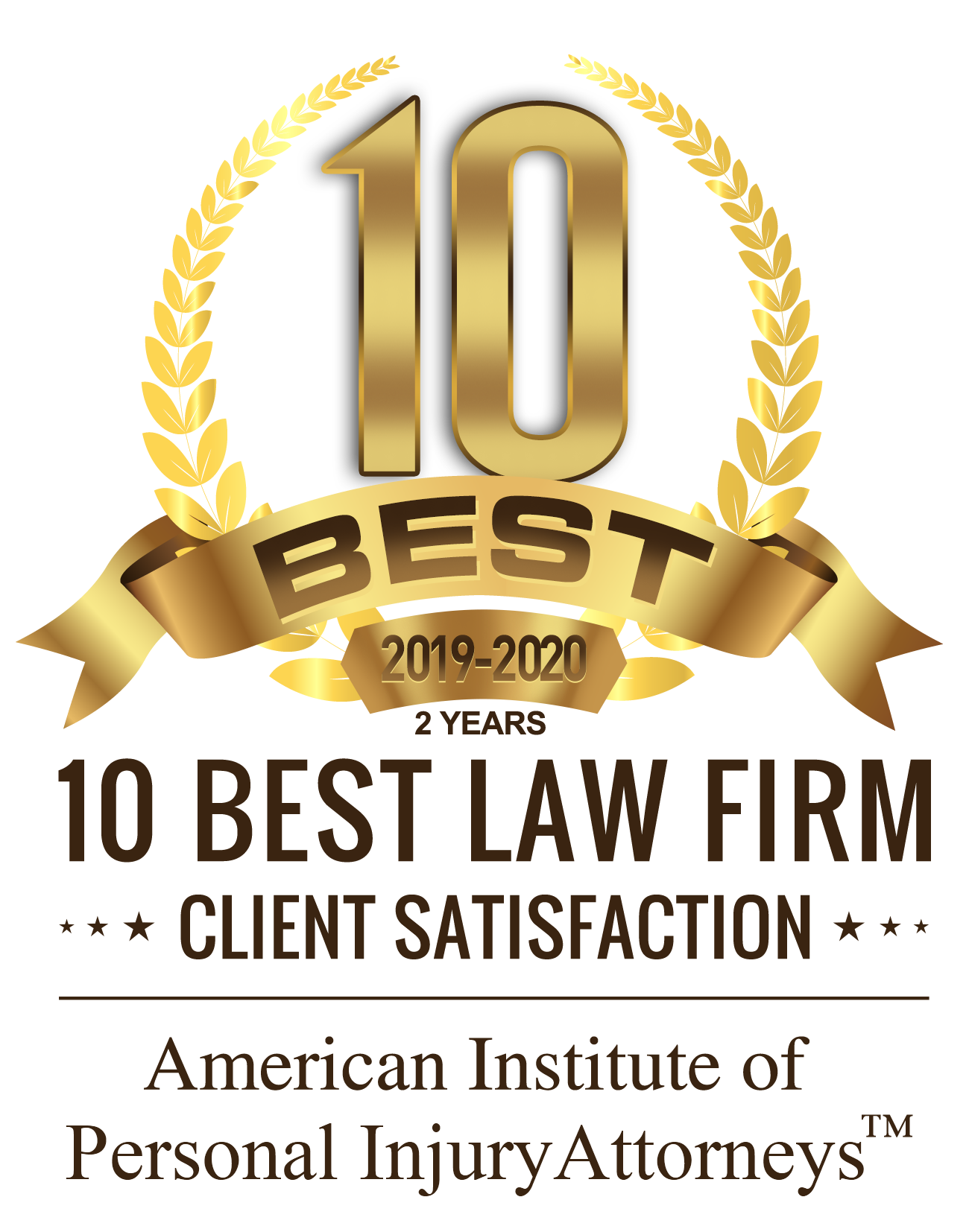 10 Best Law Firms / Client Satisfaction / American Institute of Personal Injury Attorneys 2019-2020