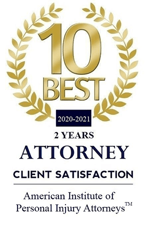 10 Best Law Firms / Client Satisfaction / American Institute of Personal Injury Attorneys 2020-2021