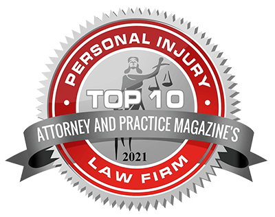 Top Ten Personal Injury Attorney from Attorney & Practice Magazine 2021